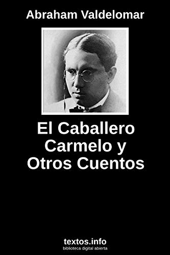El caballero Carmelo: y otros cuentos