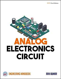 Analog Electronic Circuit Engineering Handbook by [Ravi Kumar]