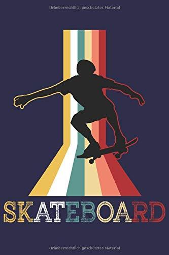 Skateboard Notizbuch: Ein cooles Buch für alle Skaeboarder