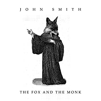 The Fox and the Monk