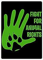 動物の権利のために戦うブリキの看板壁の装飾金属ポスターレトロなプラーク警告看板オフィスカフェクラブバーの工芸品
