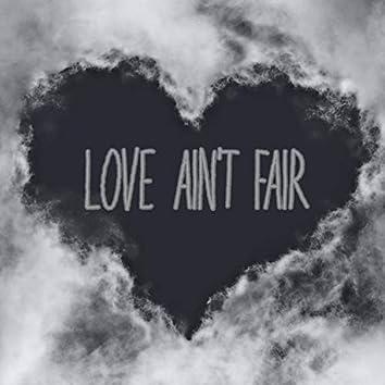 Love Ain't Fair
