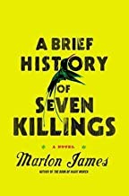 BY James, Marlon ( Author ) [{ A Brief History of Seven Killings By James, Marlon ( Author ) Oct - 02- 2014 ( Hardcover ) } ]