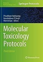 Molecular Toxicology Protocols (Methods in Molecular Biology, 2102)