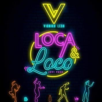 Loca y Loco