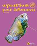 AQUARIUM POUR DEBUTANTS