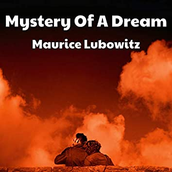 Mystery Of A Dream