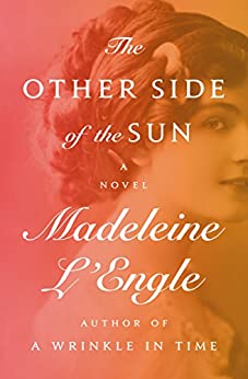 The Other Side of the Sun: A Novel by [Madeleine L'Engle]