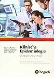 Klinische Epidemiologie: Grundlagen und Methoden - Robert H. Fletcher