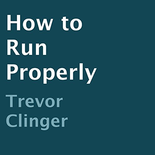 How to Run Properly audiobook cover art