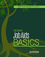 Job Aids Basics (Atd Training Basics)