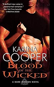 paranormal romance reviews Karina Cooper Dark Mission 1. Blood of the Wicked 2. Lure of the Wicked