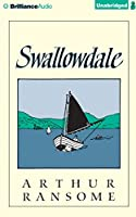Swallowdale (Swallows and Amazons Series) by Arthur Ransome(2014-08-28)