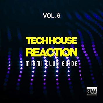 Tech House Reaction, Vol. 6 (Miami Club Guide)