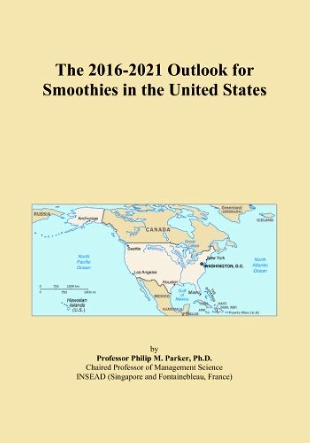 旋回生む説明The 2016-2021 Outlook for Smoothies in the United States