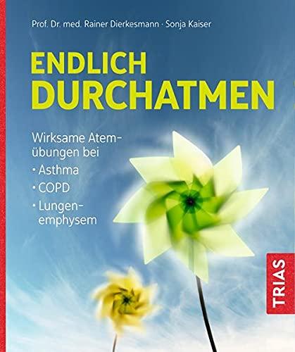 Endlich durchatmen: Wirksame Atemübungen bei Asthma, COPD, Lungenemphysem