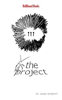 The Project by [Adam Burnett]