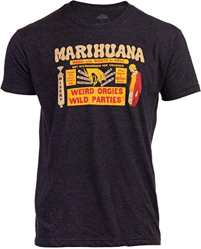 Marijuana: Weed with Roots in Hell (1936 Poster) | Funny Vintage Drug War Reefer Madness Pot Propaganda Men Women T-Shirt-(Adult,L) Black Heather
