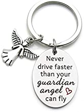 Sweet 16 Gift Guardian Angel Keychain New Driver Keychain Never Drive Faster Than Your Guardian Angel Can Fly Daughter Niece Gift
