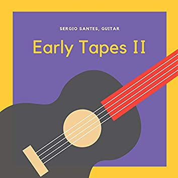 Early Tapes II