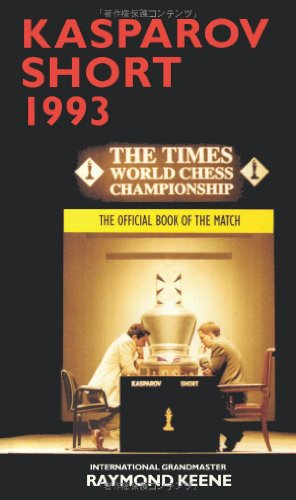 Kasparov vs Short 1993 The Official Book of the Match