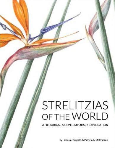 Baijnath, H: Strelitzias of the world: A historical & contemporary exploration