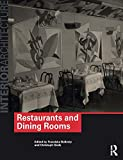 Restaurants and Dining Rooms (Interior Architecture)