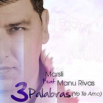 3 Palabras Yo Te Amo Feat Manu Rivas