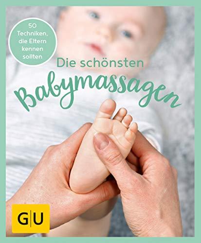 GU Aktion Ratgeber Junge Familien - Die schönsten Babymassagen (GU Einzeltitel Partnerschaft & Familie)