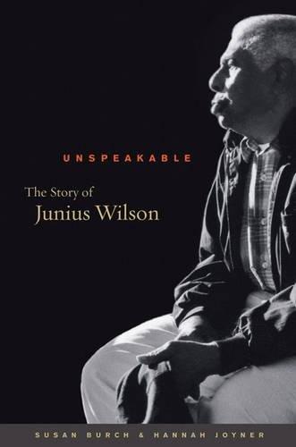 Unspeakable: The Story of Junius Wilson (Caravan Book)
