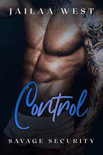 Control: Savage Security Book 3: A BWWM Bodyguard Romance by [Jailaa  West]