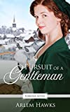 In Pursuit of a Gentleman: A Regency Fairy Tale Retelling (Forever After Retellings Book 6)