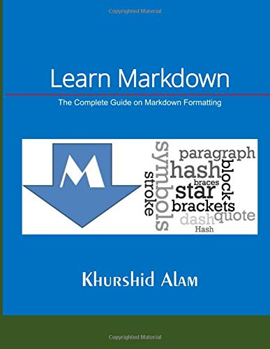 Learn Markdown: The Complete Guide on Markdown Formatting