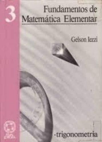 Fundamentos de Matematica Elementar: Trigonometria - Vol.3