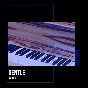 # Gentle Art