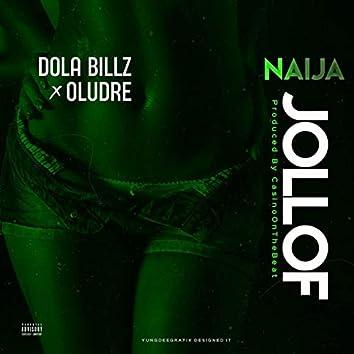 Naija Jollof (feat. Oludre)