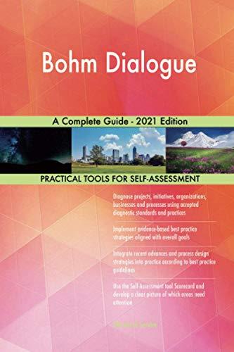 Bohm Dialogue A Complete Guide - 2021 Edition