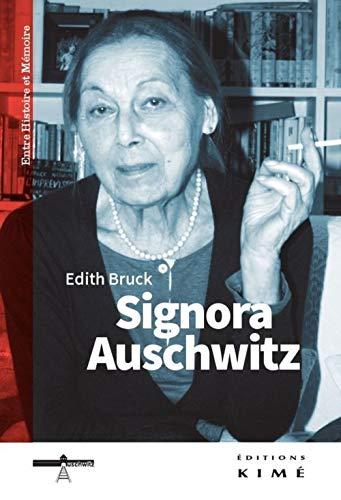 Signora Auschwitz : Le don de la parole