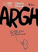 Argh (Gli Scarabocchi di Maicol&Mirco Vol. 1)