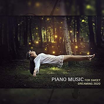 Piano Music for Sweet Dreaming 2020