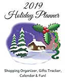 Holiday Planner 2019: Holiday Shopping Journal Organizer for Busy People, Expense Tracker and New Year's Eve Celebration Notebook