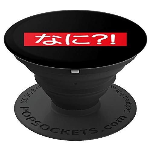 Nani Funny Japanese Anime PopSockets Grip and Stand for Phones and Tablets