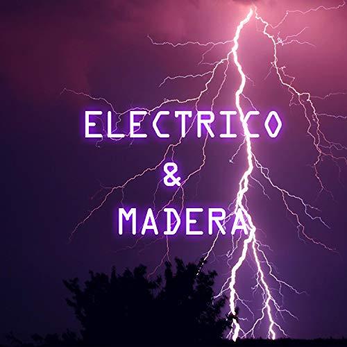Eléctrico y Maderas