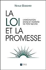 La loi et la promesse de Neville Goddard