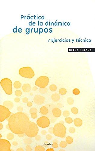 Práctica de la dinámica de grupos: ejercicios y técnica