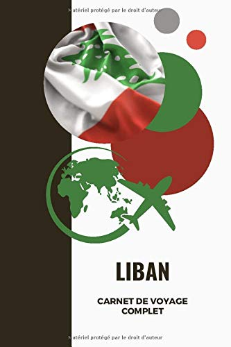 CARNET de voyage - Liban: Journal de voyage avec instructions | Souvenirs...