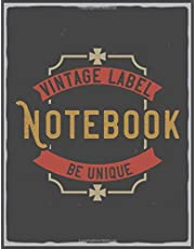 Notebook: Be Unique Lined Journal Notebook to Write In | Vintage Design (composition notebook vintage)