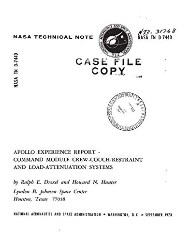 Apollo experience report: Command module crew-couch/restraint and load-attenuation systems (English Edition)