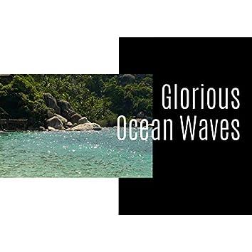 Glorious Ocean Waves