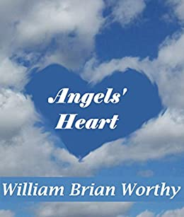 Angels' Heart: Preview by [William Worthy]